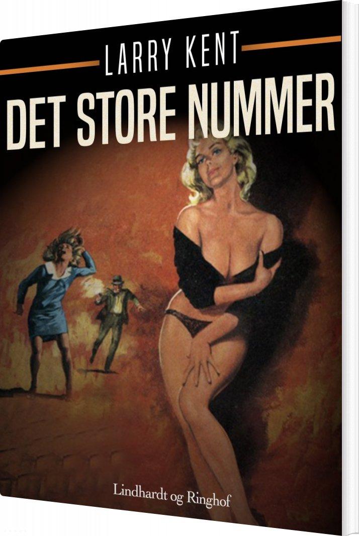 Billede af Det Store Nummer - Larry Kent - Bog