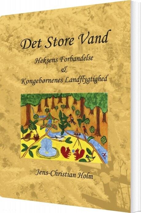 Image of   Det Store Vand - Jens-christian Holm - Bog