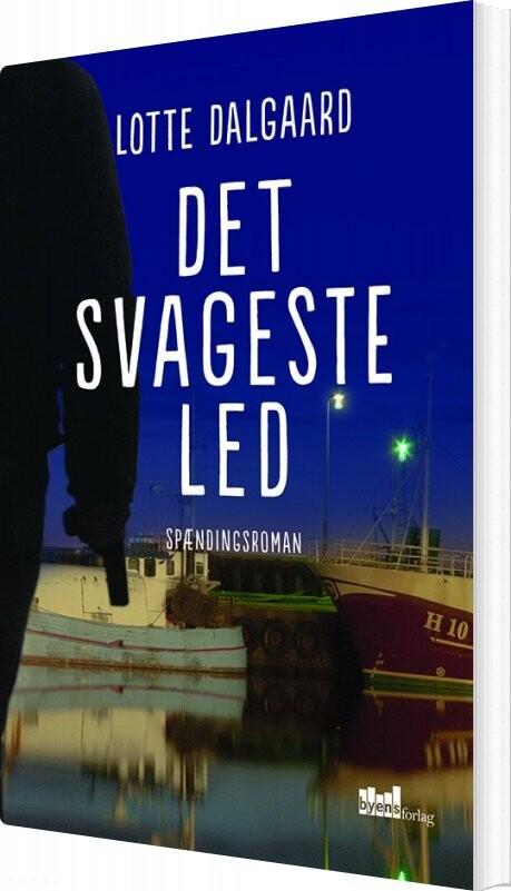 Det Svageste Led - Lotte Dalgaard - Bog