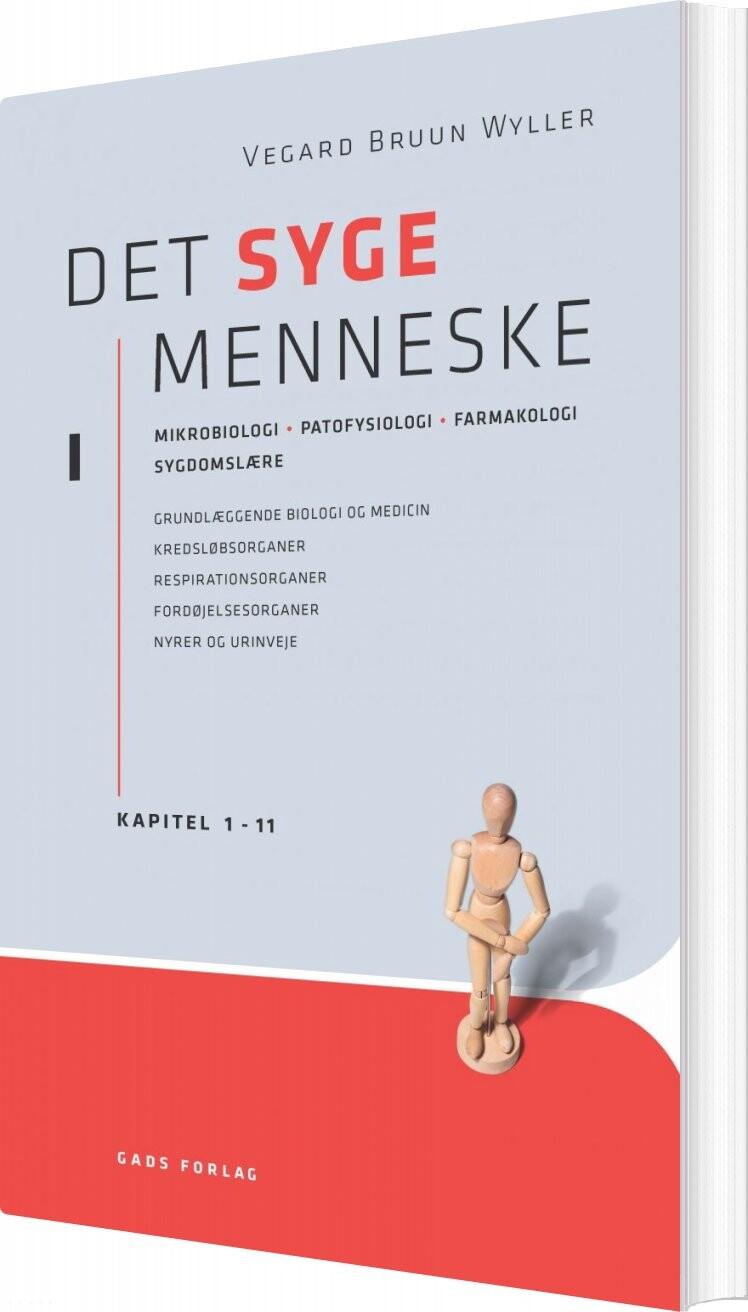 Image of   Det Syge Menneske Bd. 1 - Vegard Bruun Wyller - Bog