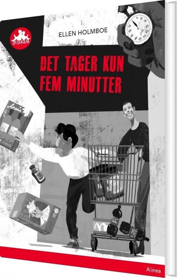 Det Tager Kun Fem Minutter, Rød Læseklub - Ellen Holmboe - Bog