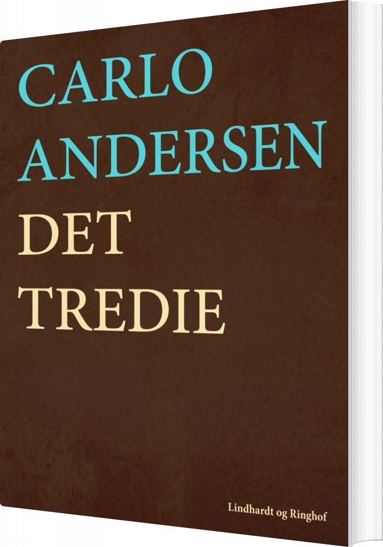 Det Tredie - Carlo Andersen - Bog