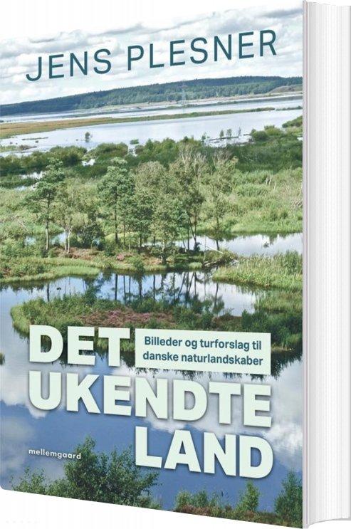 Det Ukendte Land - Jens Plesner - Bog