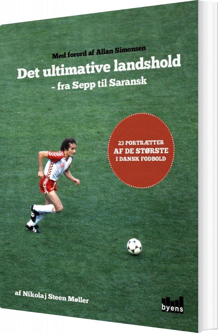 Image of   Det Ultimative Landshold - Nikolaj Steen Møller - Bog