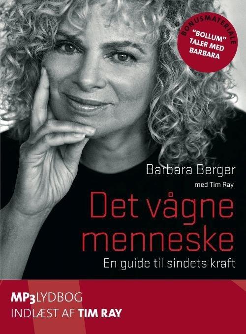 Image of   Det Vågne Menneske Mp3 - Barbara Berger Med Tim Ray - Cd Lydbog