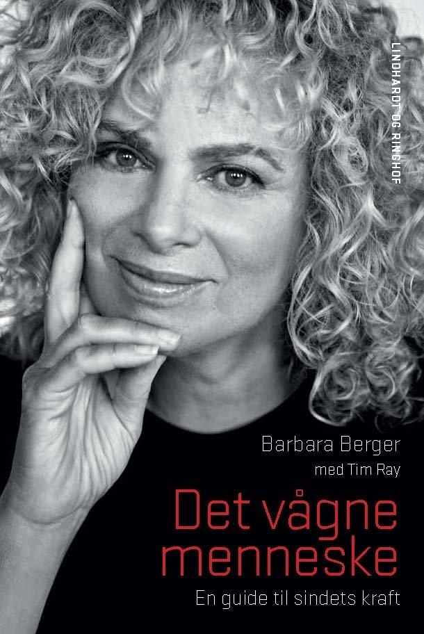 Image of   Det Vågne Menneske - Barbara Berger - Bog