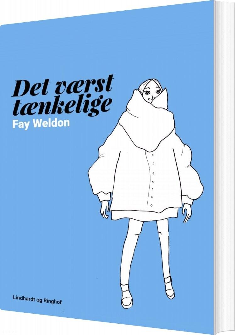 Image of   Det Værst Tænkelige - Fay Weldon - Bog