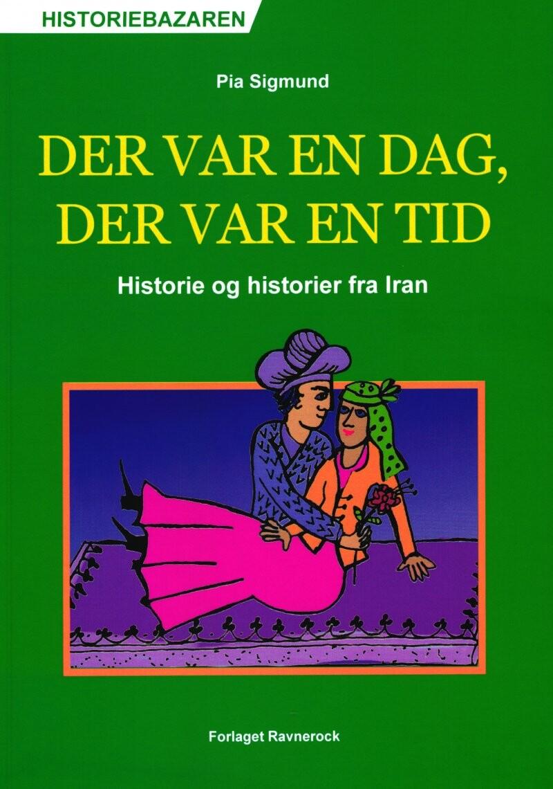 Det Var En Dag, Der Var En Tid - Pia Sigmund - Bog