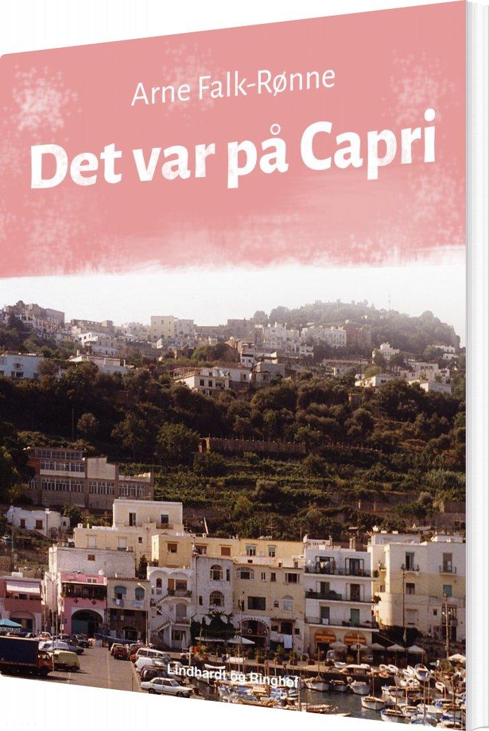 Det Var På Capri - Arne Falk-rønne - Bog