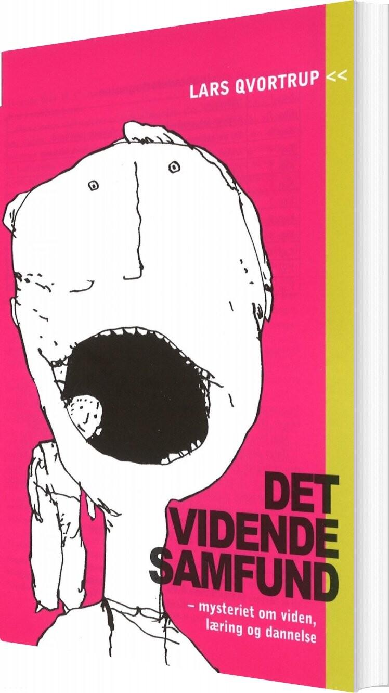 Image of   Det Vidende Samfund - Lars Qvortrup - Bog