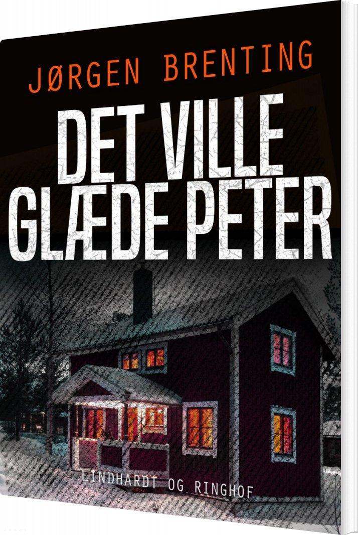 Billede af Det Ville Glæde Peter - Jørgen Brenting - Bog