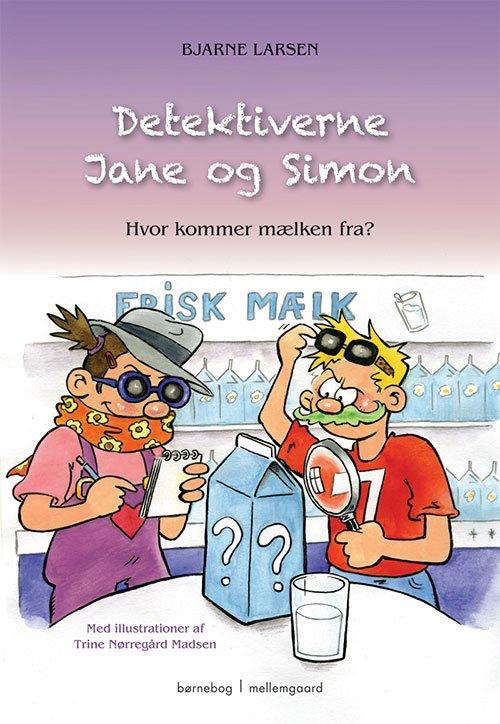 Image of   Detektiverne Jane Og Simon - Bjarne Larsen - Bog