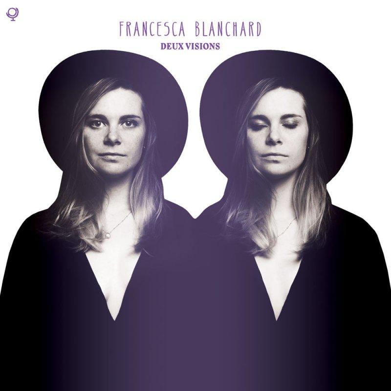Image of   Francesca Blanchard - Deux Visions - CD