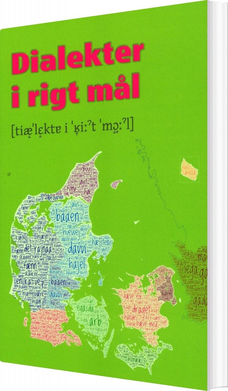 Image of   Dialekter I Rigt Mål - Jonas Nygaard Blom - Bog