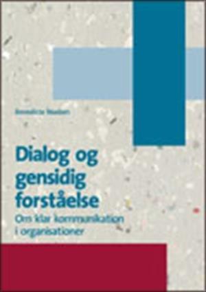 Image of   Dialog Og Gensidig Forståelse - Benedicte Madsen - Bog