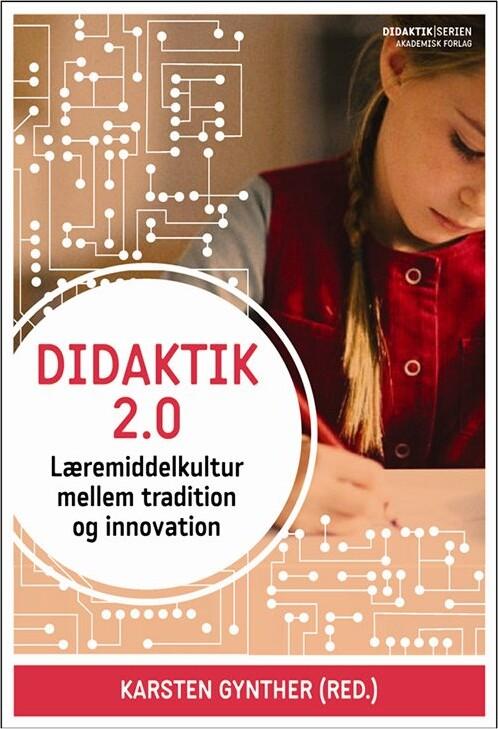 Image of   Didaktik 2.0 - Karsten Gynther - Bog