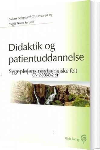 Image of   Didaktik Og Patientuddannelse - Susan Lejsgaard Christensen - Bog