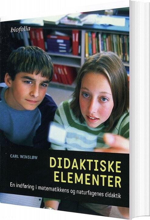 Image of   Didaktiske Elementer - Carl Winsløw - Bog