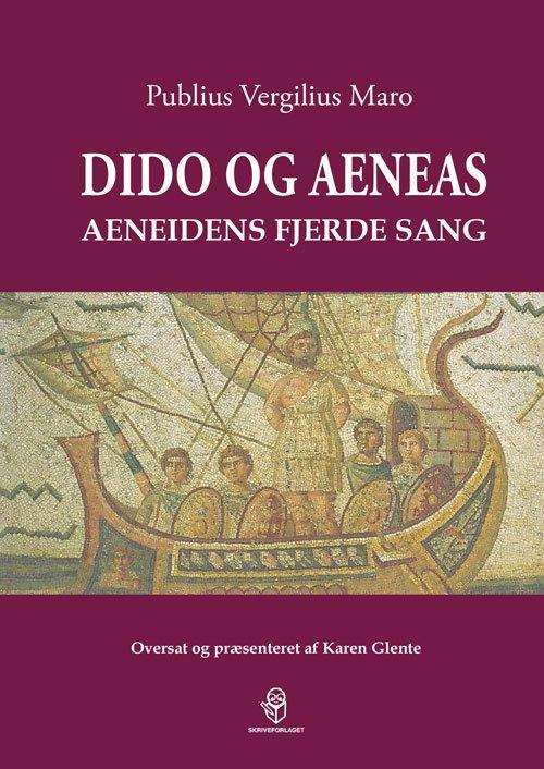 Image of   Dido Og Aeneas - Karen Glente - Bog