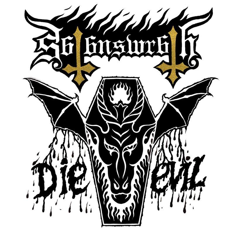Satans Wrath - Die Evil - Vinyl / LP