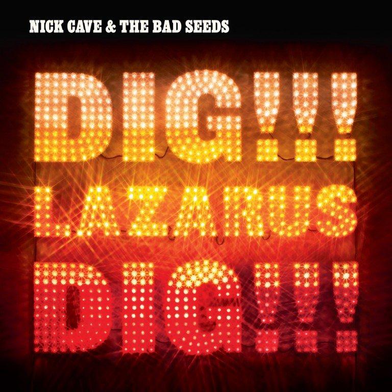 Nick Cave - Dig, Lazarus, Dig!!! - Vinyl / LP