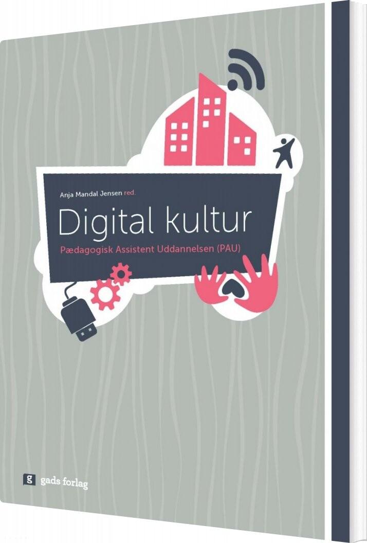 Image of   Digital Kultur - Anja Mandal Jensen - Bog