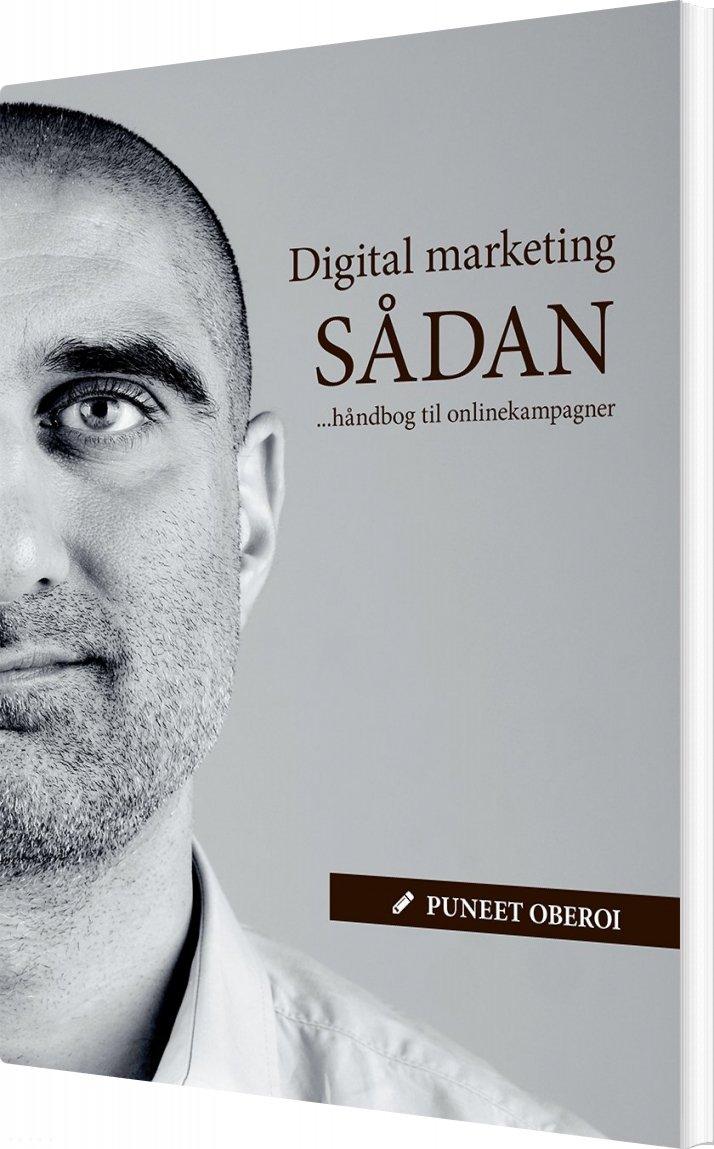 Billede af Digital Marketing Sådan - Puneet Oberoi - Bog