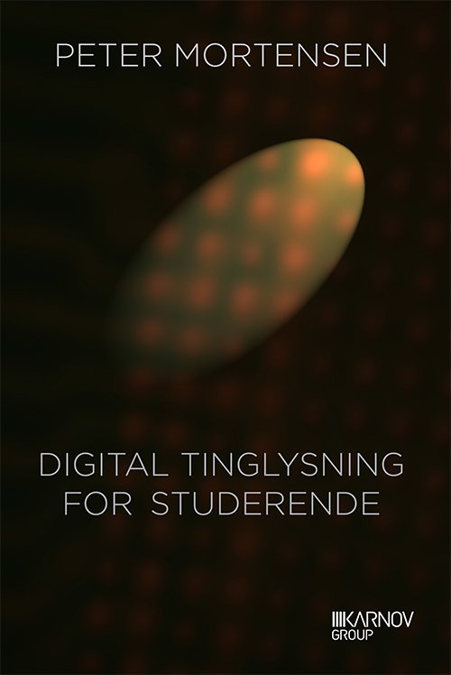 Image of   Digital Tinglysning For Studerende - Peter Mortensen - Bog