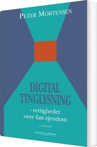 Image of   Digital Tinglysning - Peter Mortensen - Bog