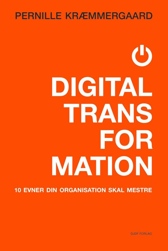 Image of   Digital Transformation - Pernille Kræmmergaard - Bog