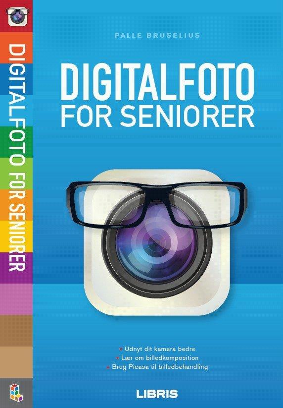 Billede af Digitalfoto For Seniorer - Palle Bruselius - Bog