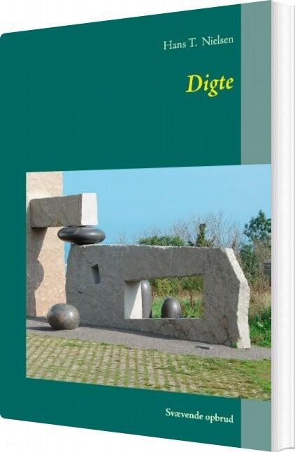 Digte - Hans T. Nielsen - Bog