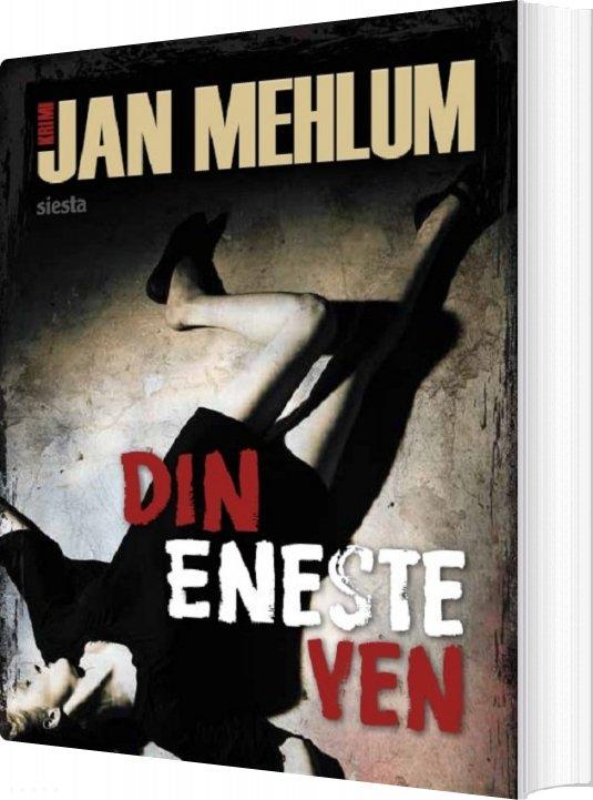 Image of   Din Eneste Ven - Jan Mehlum - Bog