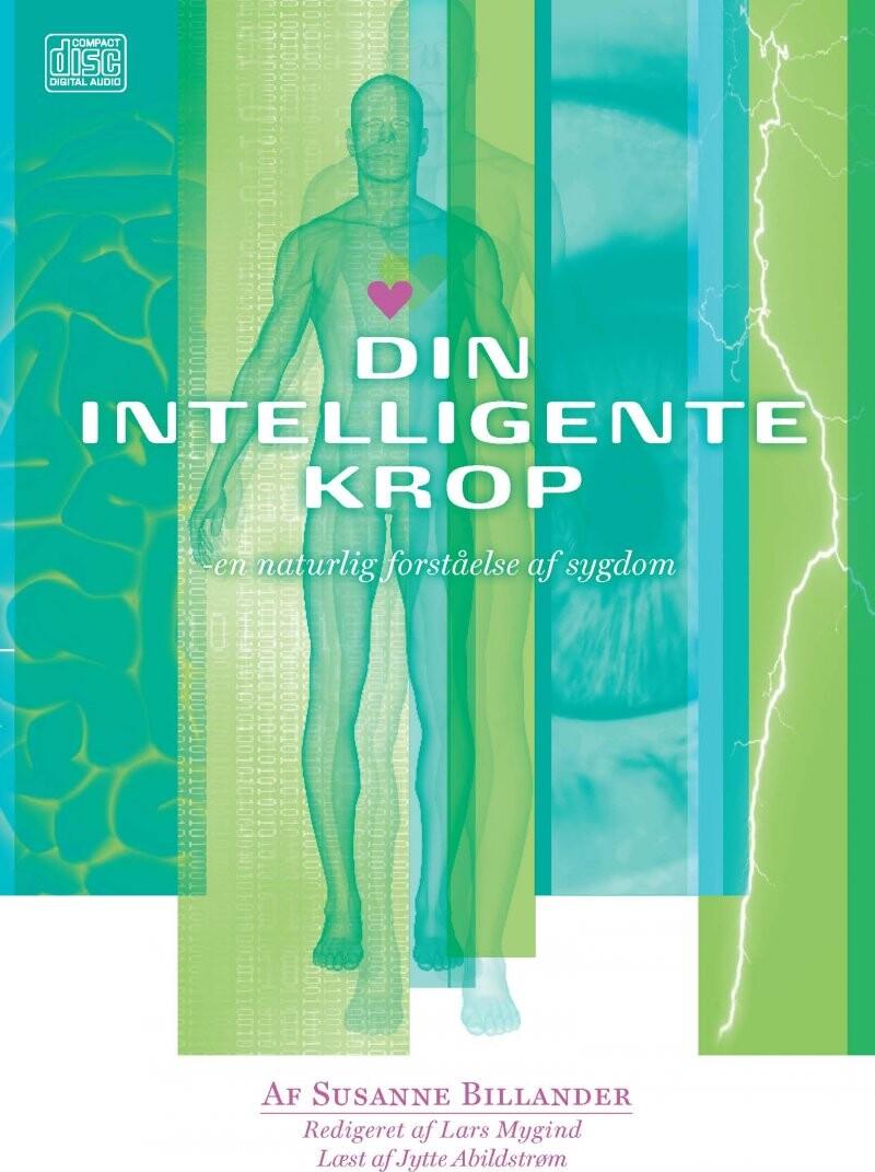 Image of   Din Intelligente Krop - En Naturlig Forståelse Af Sygdom - Lars Mygind - Cd Lydbog