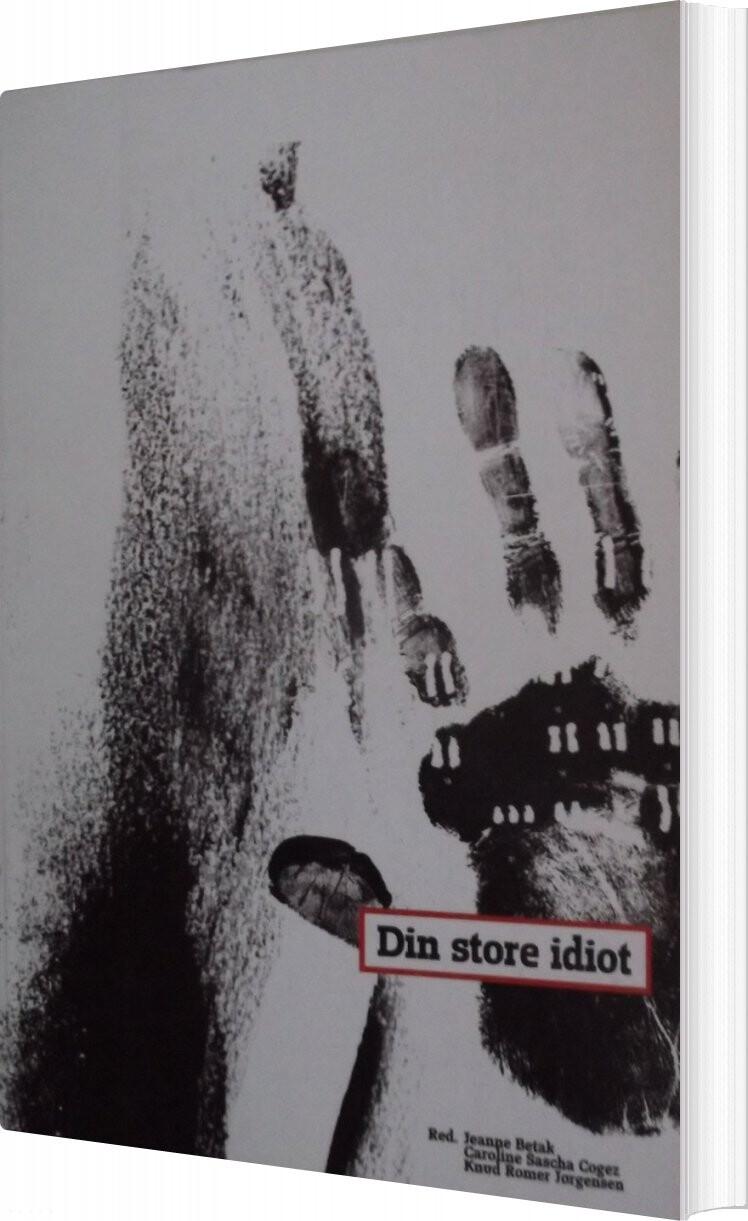 Image of   Din Store Idiot - Jeanne Betak - Bog