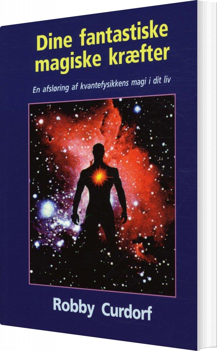 Dine Fantastiske Magiske Kræfter - Robby Curdorf - Bog