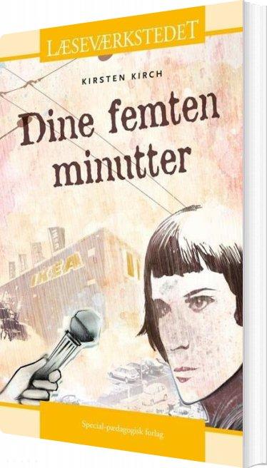 Dine Femten Minutter - Gult Niveau - Kirsten Kirch - Bog
