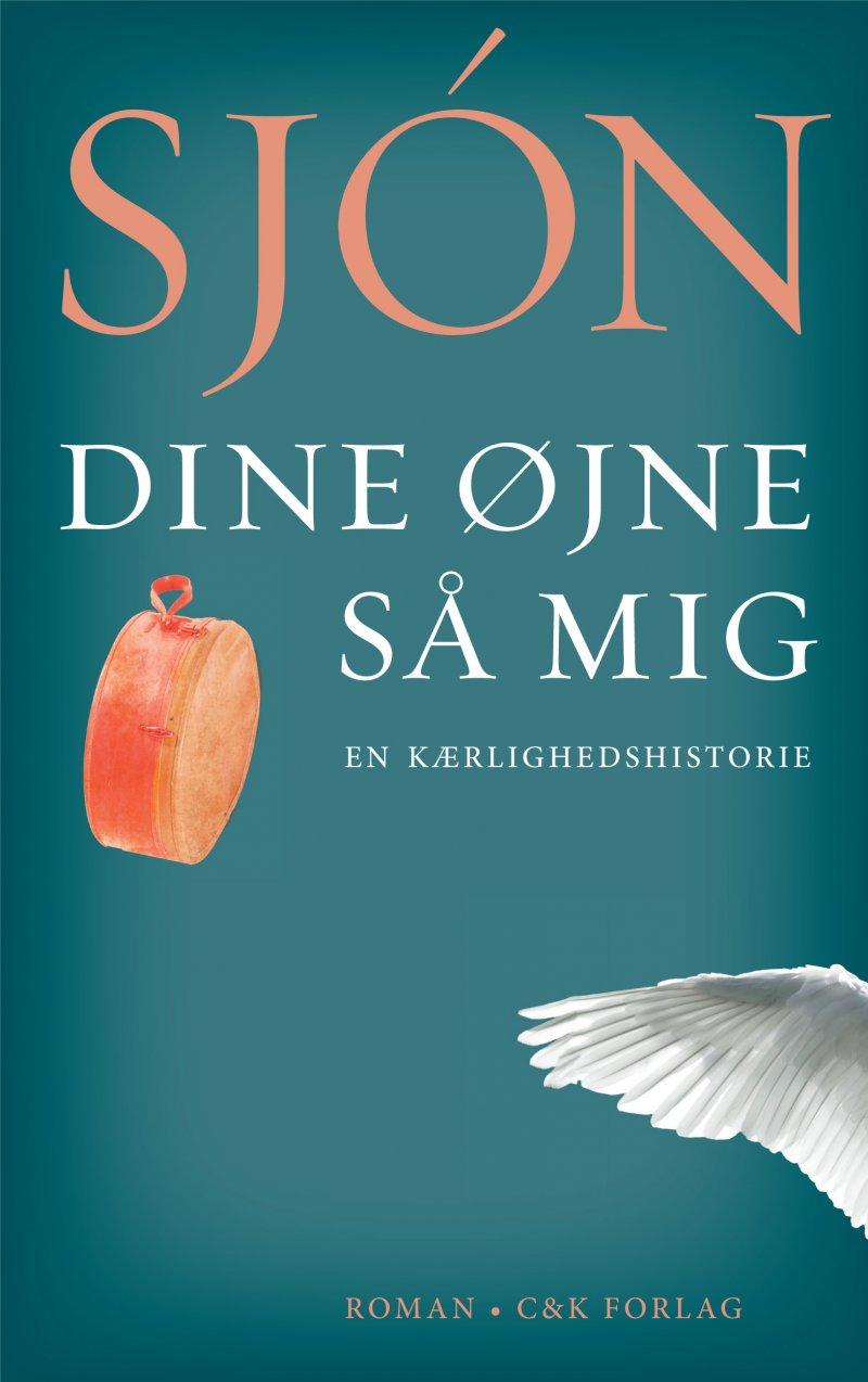 Image of   Dine øjne Så Mig - Sjón - Bog