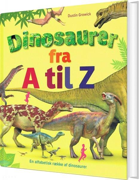 Billede af Dinosaurer Fra A Til Z - Dustin Growick - Bog