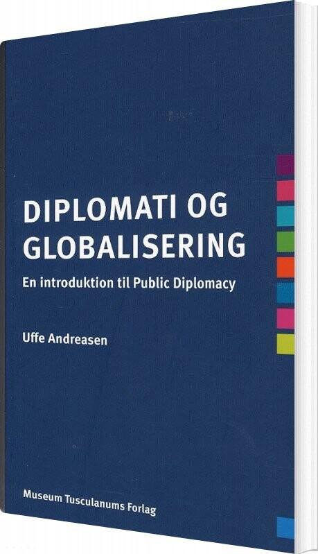 Image of   Diplomati Og Globalisering - Uffe Andreasen - Bog