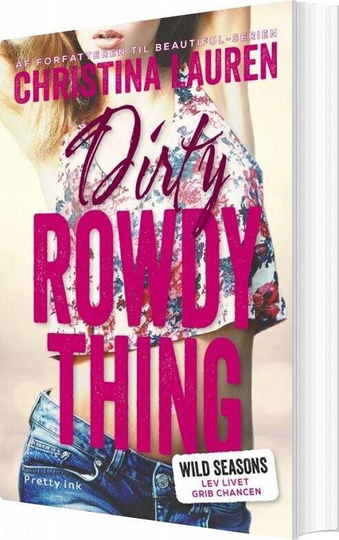 Dirty Rowdy Thing - Christina Lauren - Bog