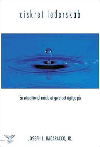 Image of   Diskret Lederskab - Joseph L. Badaracco - Bog