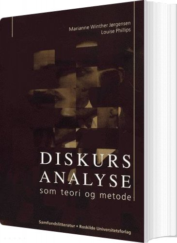 Image of   Diskursanalyse Som Teori Og Metode - Marianne Winther Jørgensen - Bog