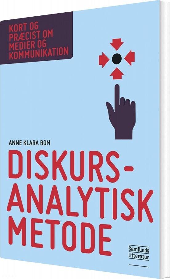 Image of   Diskursanalytisk Metode - Anne Klara Bom - Bog