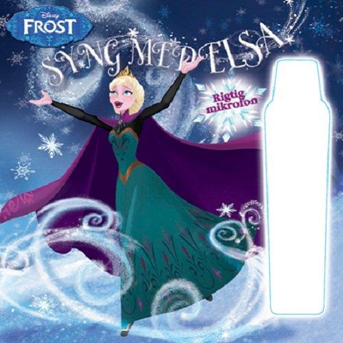 Image of   Disney Frost - Syng Med Elsa - Disney - Bog