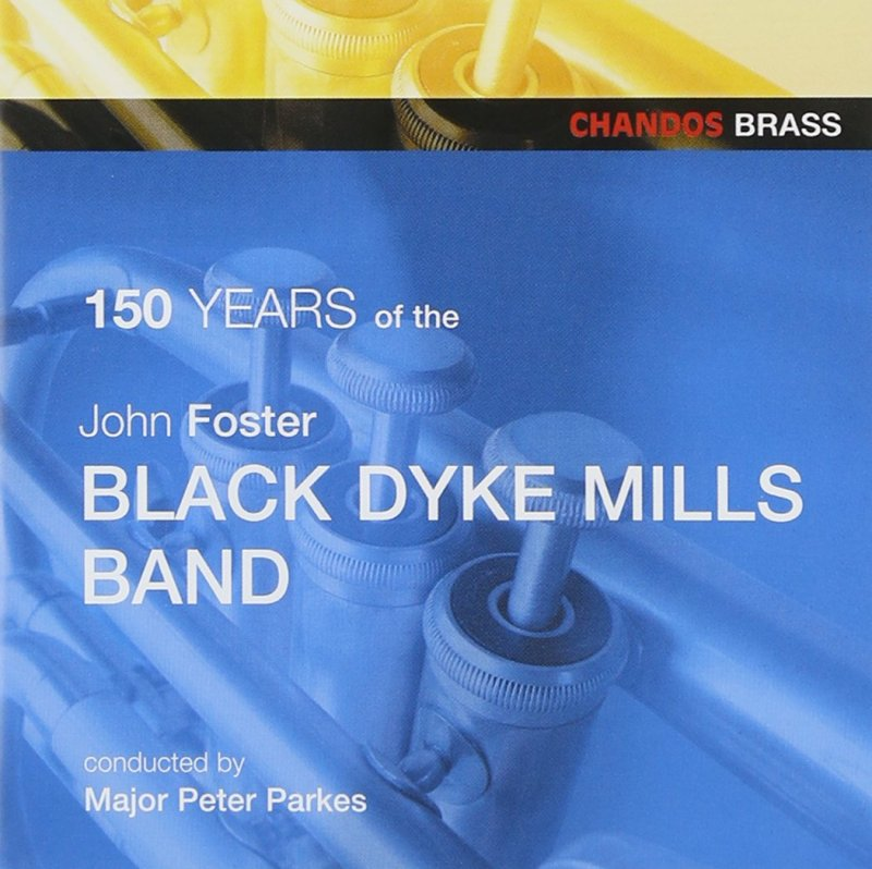 Image of   150 Years Of Black Dyke Mills - CD