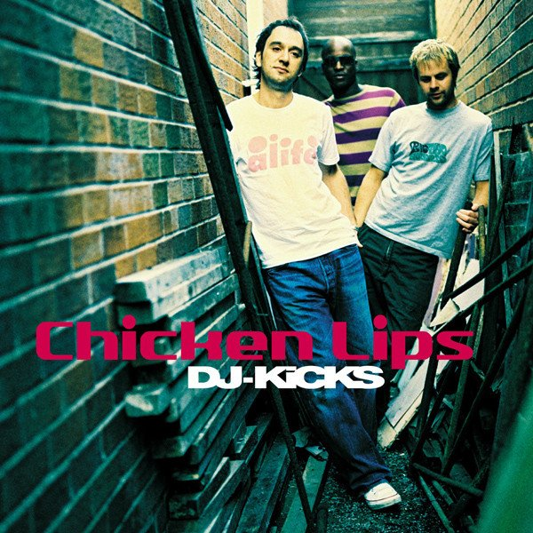 Image of   Dj Kicks - Chicken Lips - CD