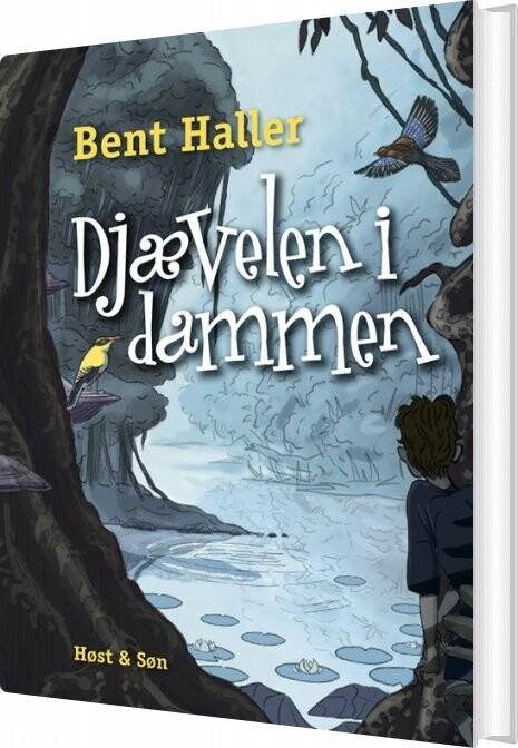 Image of   Djævelen I Dammen - Bent Haller - Bog