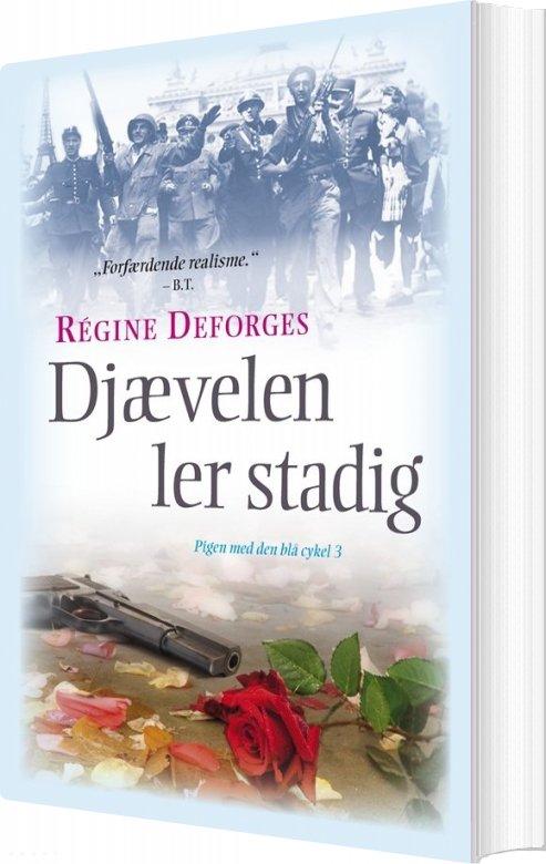 Djævelen Ler Stadig - Régine Deforges - Bog