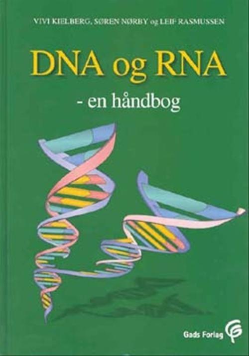 Image of   Dna Og Rna - Søren Nørby - Bog